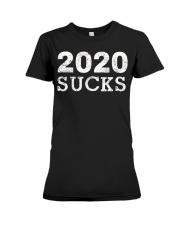 2020 Sucks - Anti 2020 Cancel T-Shirt Premium Fit Ladies Tee thumbnail