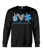 Peace Love Autism T-Shirt Crewneck Sweatshirt thumbnail