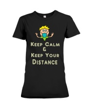 Social Distancing Keep Calm and Keep Your Premium Fit Ladies Tee thumbnail