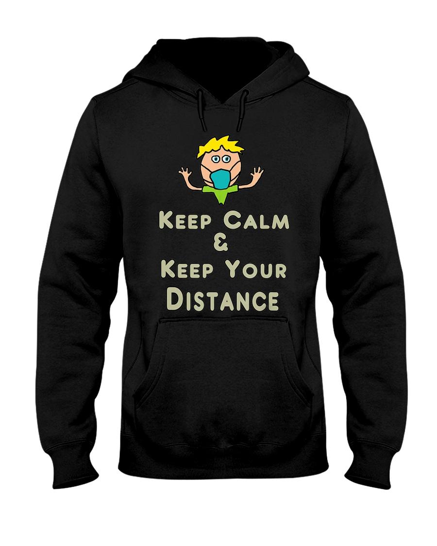 Social Distancing Keep Calm and Keep Your Hooded Sweatshirt