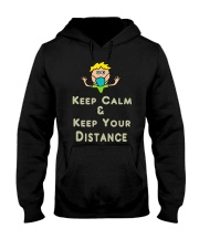 Social Distancing Keep Calm and Keep Your Hooded Sweatshirt front