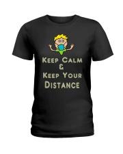 Social Distancing Keep Calm and Keep Your Ladies T-Shirt thumbnail