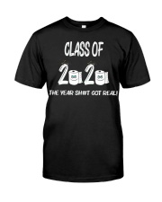 Funny Class Of 2020 The Year Shit Got Real Classic T-Shirt thumbnail