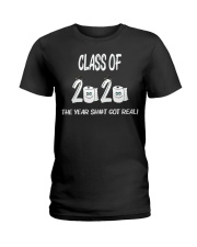 Funny Class Of 2020 The Year Shit Got Real Ladies T-Shirt thumbnail