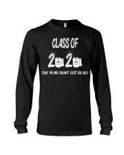 Funny Class Of 2020 The Year Shit Got Real Long Sleeve Tee thumbnail