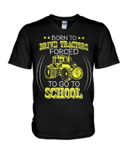 Born To Drive Tractors Forced To Go To School V-Neck T-Shirt thumbnail