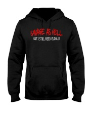 Savage As Hell Viking But I Still Need Cuddles Hooded Sweatshirt front