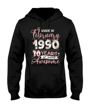 Made In February 1990 30 Yrs Old 30th Birthday Hooded Sweatshirt front