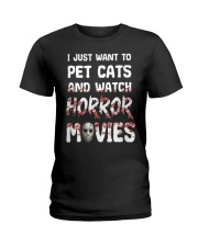 I Just Want To Pet Cats And Watch Horor Movie Ladies T-Shirt thumbnail