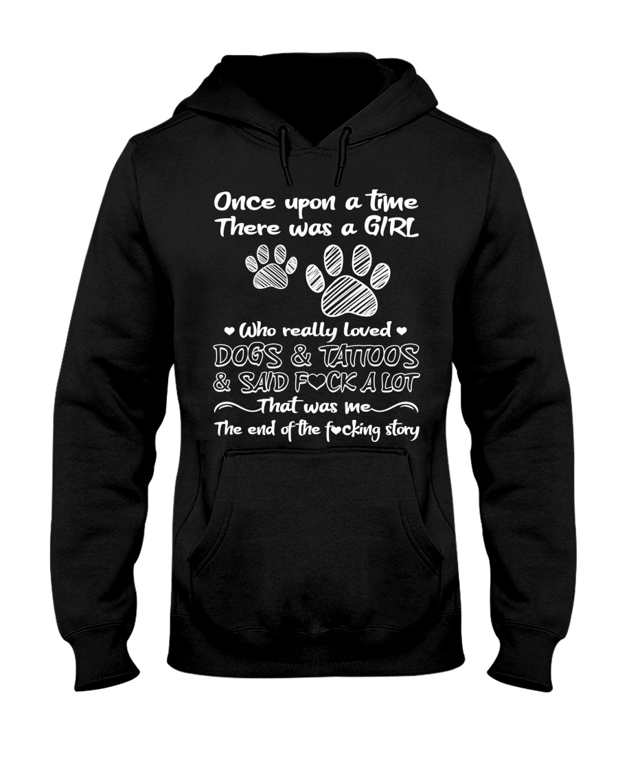 There Was A Girl Who Really Loved Dogs And Tattoo Hooded Sweatshirt