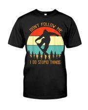 Don't follow me I do stupid things Snowboarding Classic T-Shirt thumbnail