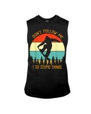 Don't follow me I do stupid things Snowboarding Sleeveless Tee thumbnail