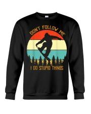 Don't follow me I do stupid things Snowboarding Crewneck Sweatshirt thumbnail