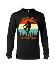 Don't follow me I do stupid things Snowboarding Long Sleeve Tee thumbnail