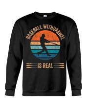 Baseball Withdrawal Is Real for Softball Lover  Crewneck Sweatshirt thumbnail