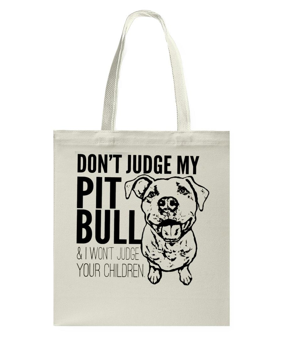 Don't Judge my Pitbull Tote Bag Tote Bag