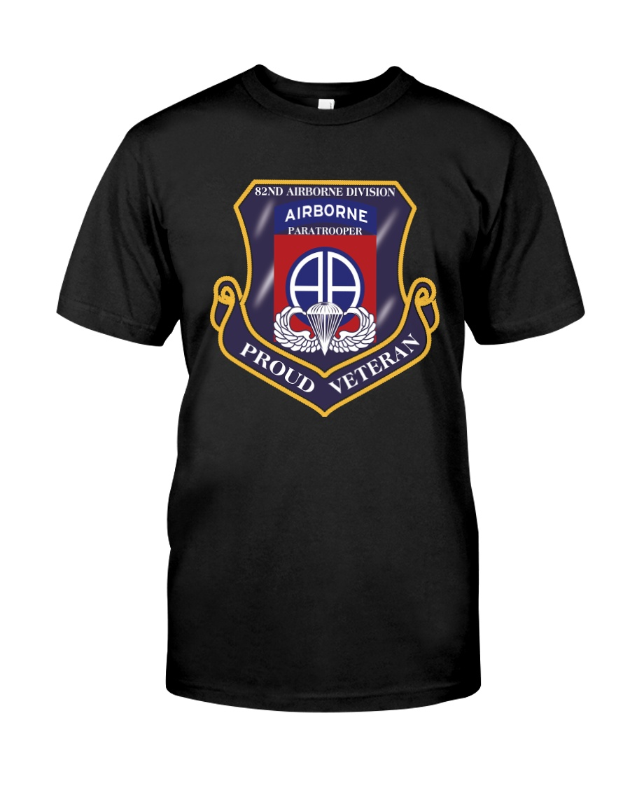 82ND AIRBORNE DIVISION-PROUD VETERAN Classic T-Shirt
