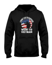 I DIDNT GO TO HARVARD WENT TO VIETNAM Hooded Sweatshirt thumbnail