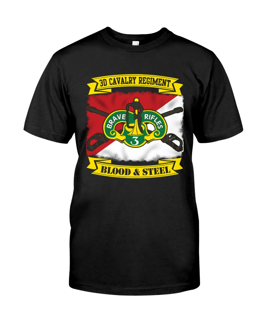 3RD CAVALRY REGIMENT-BLOOD AND STEEL Classic T-Shirt