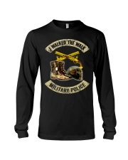 I WALKER THE WALK-MILITARY POLICE Long Sleeve Tee thumbnail