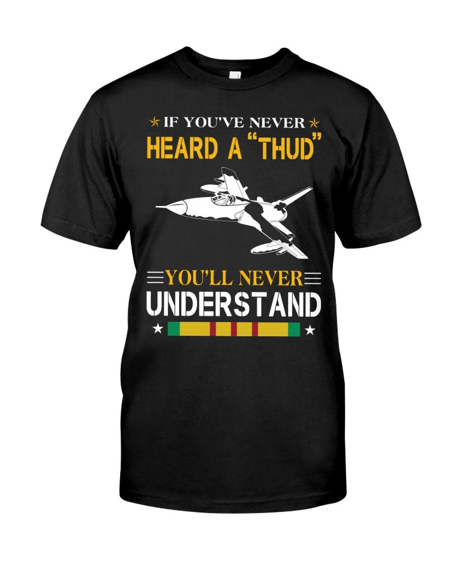 HEARD A THUD-UNDERSTAND Classic T-Shirt
