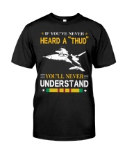 HEARD A THUD-UNDERSTAND Classic T-Shirt front