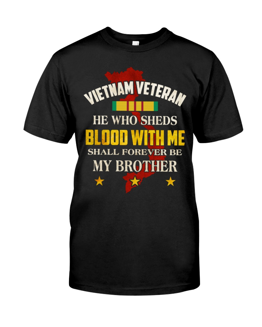VIETNAM VETERAN-MY BROTHER Classic T-Shirt