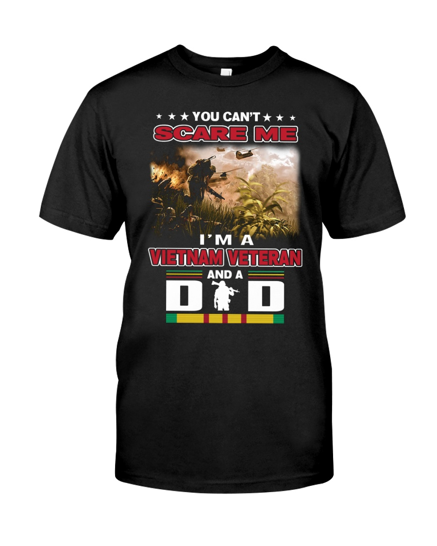 I AM A VIETNAM VETERAN AND A DAD Classic T-Shirt