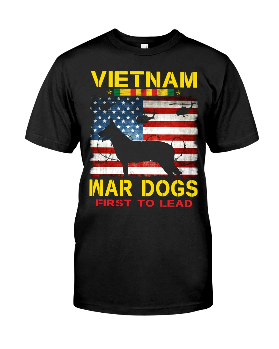 VIETNAM-WAR DOGS-FIRST TO LEAD Classic T-Shirt