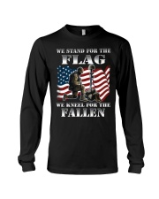 WE STAND FOR THE FLAG-WE KNEEL FOR THE FALLEN Long Sleeve Tee thumbnail