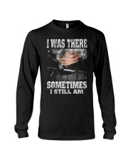 VIETNAM VETERANS-I WAS THERE SOMETIMES Long Sleeve Tee thumbnail