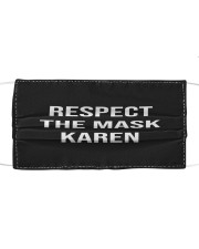 Respect the mask karen Cloth face mask front