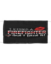 I kissed a firefighter Cloth face mask front