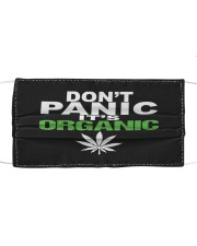 Dont panic It is organic Cloth face mask front