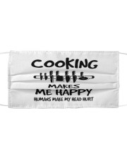 Cooking makes me happy chef Cloth face mask front