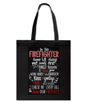 In this firefighter home Tote Bag thumbnail