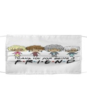 Thank you for being a friend Cloth face mask front