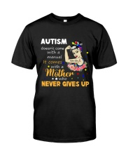 LH Mother Who Never Gives Up Classic T-Shirt front