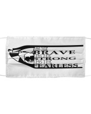Be brave be strong Cloth face mask front