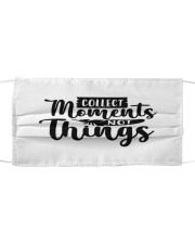 Collect moments not things Cloth face mask front