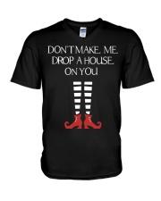 Don't Make Me Drop A House On You V-Neck T-Shirt thumbnail