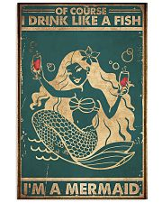 Of course I drink like a fish 11x17 Poster front