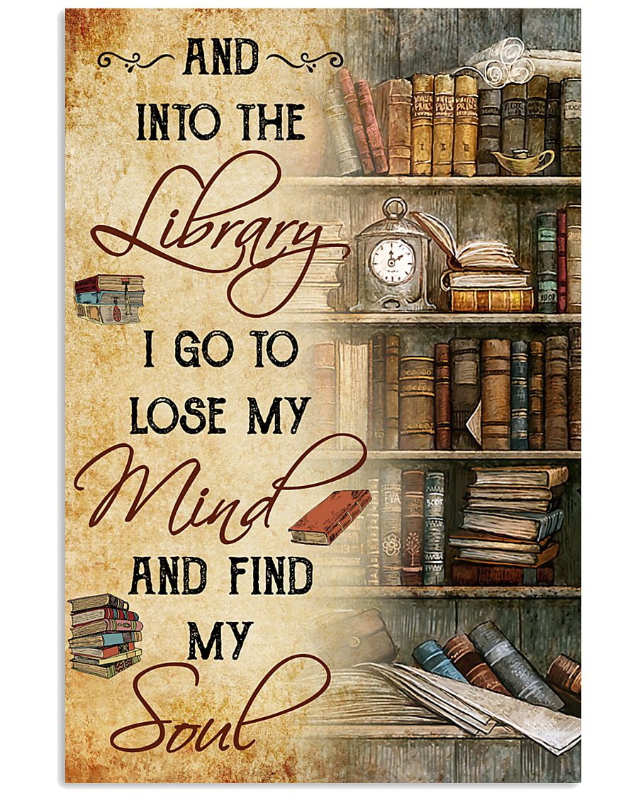 And into the Library I go 11x17 Poster