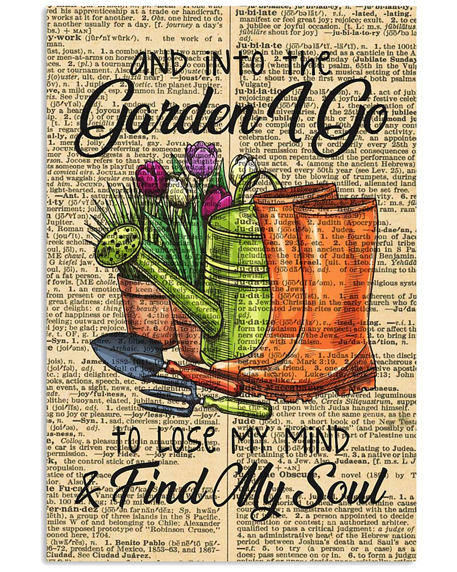 And into the garden I go 11x17 Poster