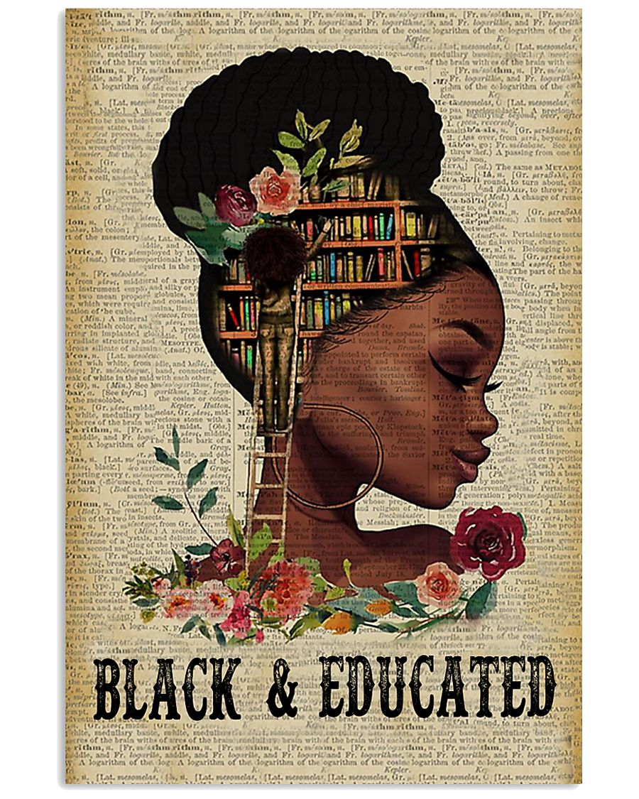 Black and educated 11x17 Poster