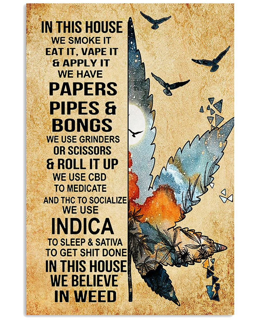 In this house we smoke it 11x17 Poster