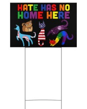 Hate has no home here 18x12 Yard Sign back