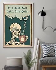I'll Just Wait Until It's Quiet Halloween 11x17 Poster lifestyle-poster-1