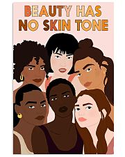 Beauty has no skin tone 11x17 Poster front