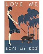 Love me love my dog 11x17 Poster front